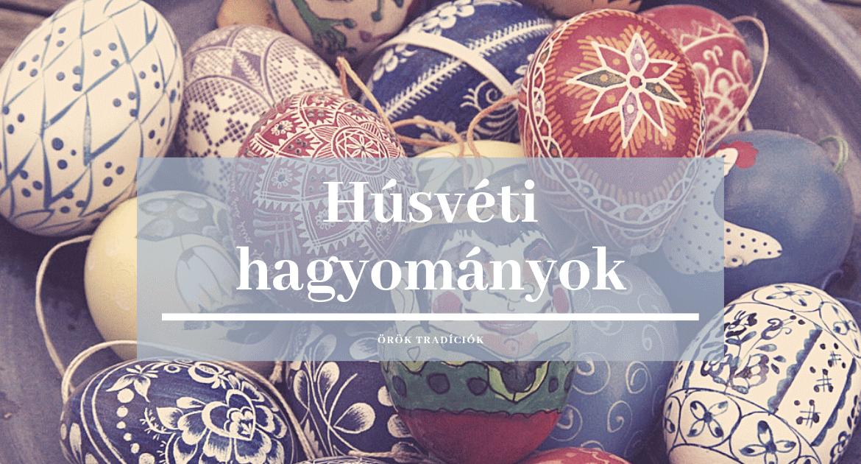 Húsvéti hagyományok, szokások, az ünnepkörhöz kapcsolódó programok Nógrád-megyében